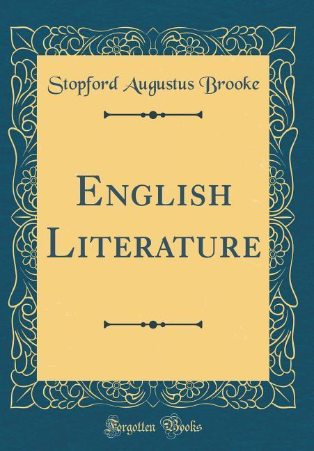 English Literature (Classic Reprint) als Buch v...