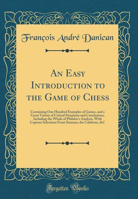 An Easy Introduction to the Game of Chess als B...