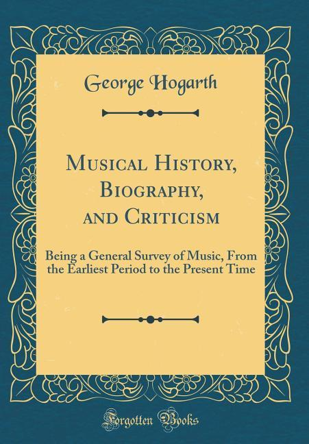 Musical History, Biography, and Criticism als B...
