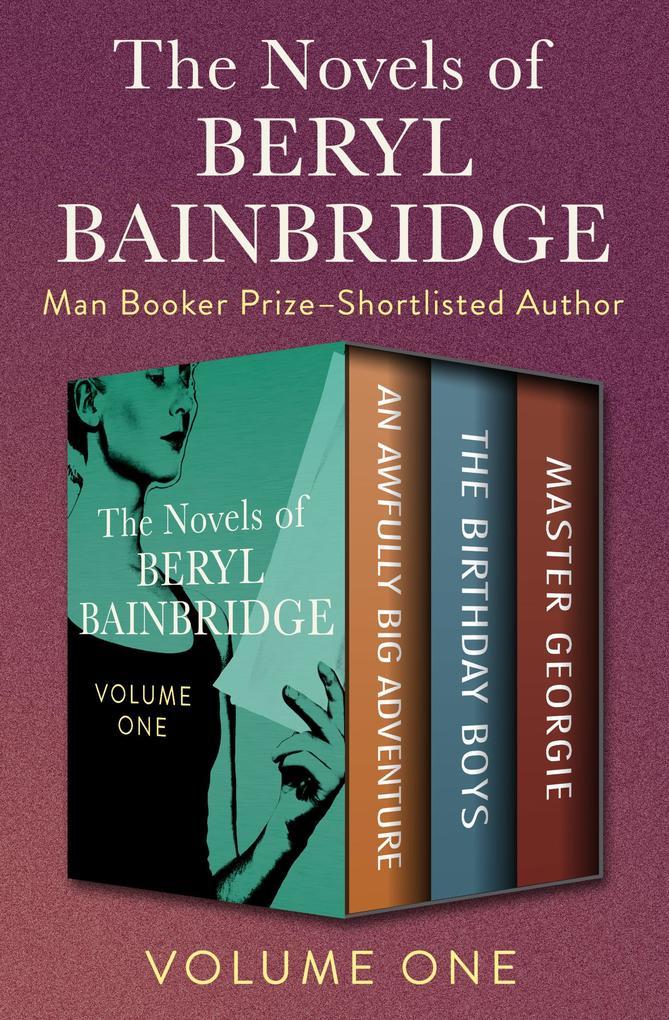The Novels of Beryl Bainbridge Volume One als e...