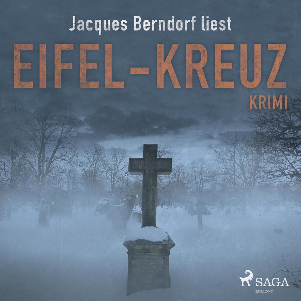 Eifel-Kreuz (Kriminalroman aus der Eifel) (Unge...