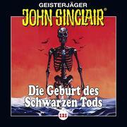 John Sinclair, Folge 121: Die Geburt des Schwarzen Tods. Teil 3 von 4