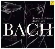 Bach: Sonaten Violine, Cembalo BWV 1014-1019