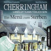 Cherringham - Landluft kann tödlich sein, Folge 28: Ein Menü zum Sterben (Ungekürzt)