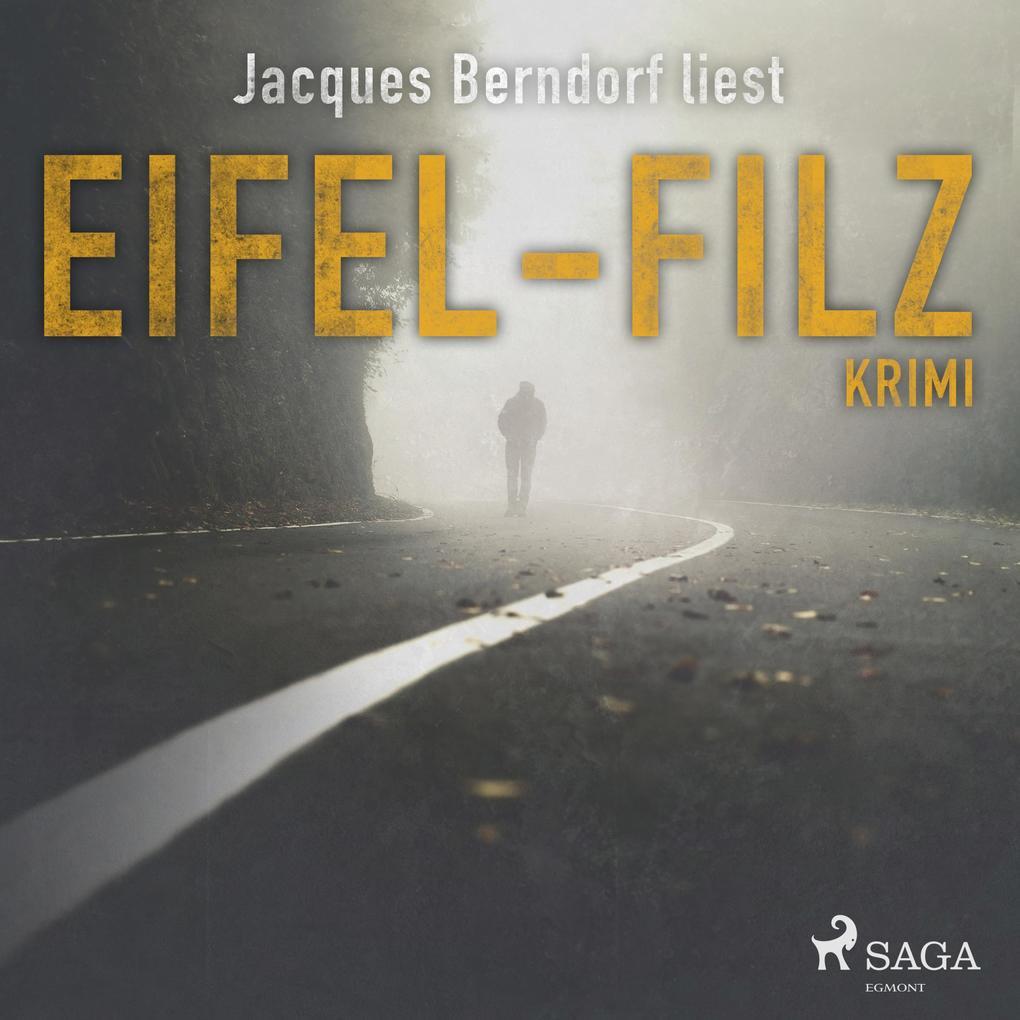 Eifel-Filz (Eifel-Krimi) (Ungekürzt) als Hörbuc...