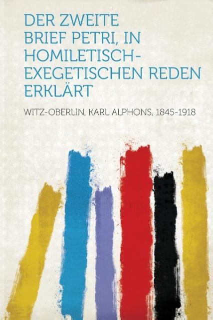 Der Zweite Brief Petri, in Homiletisch-Exegetis...