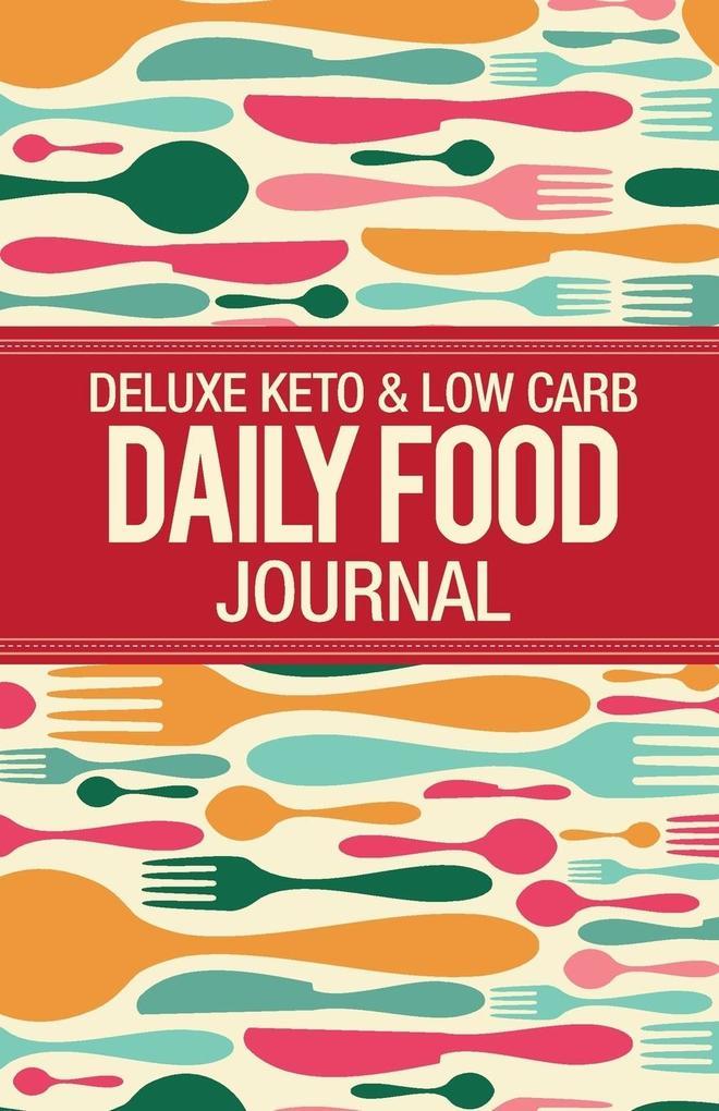 Deluxe Keto & Low Carb Food Journal als Taschen...