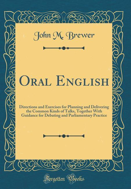 Oral English als Buch von John M. Brewer