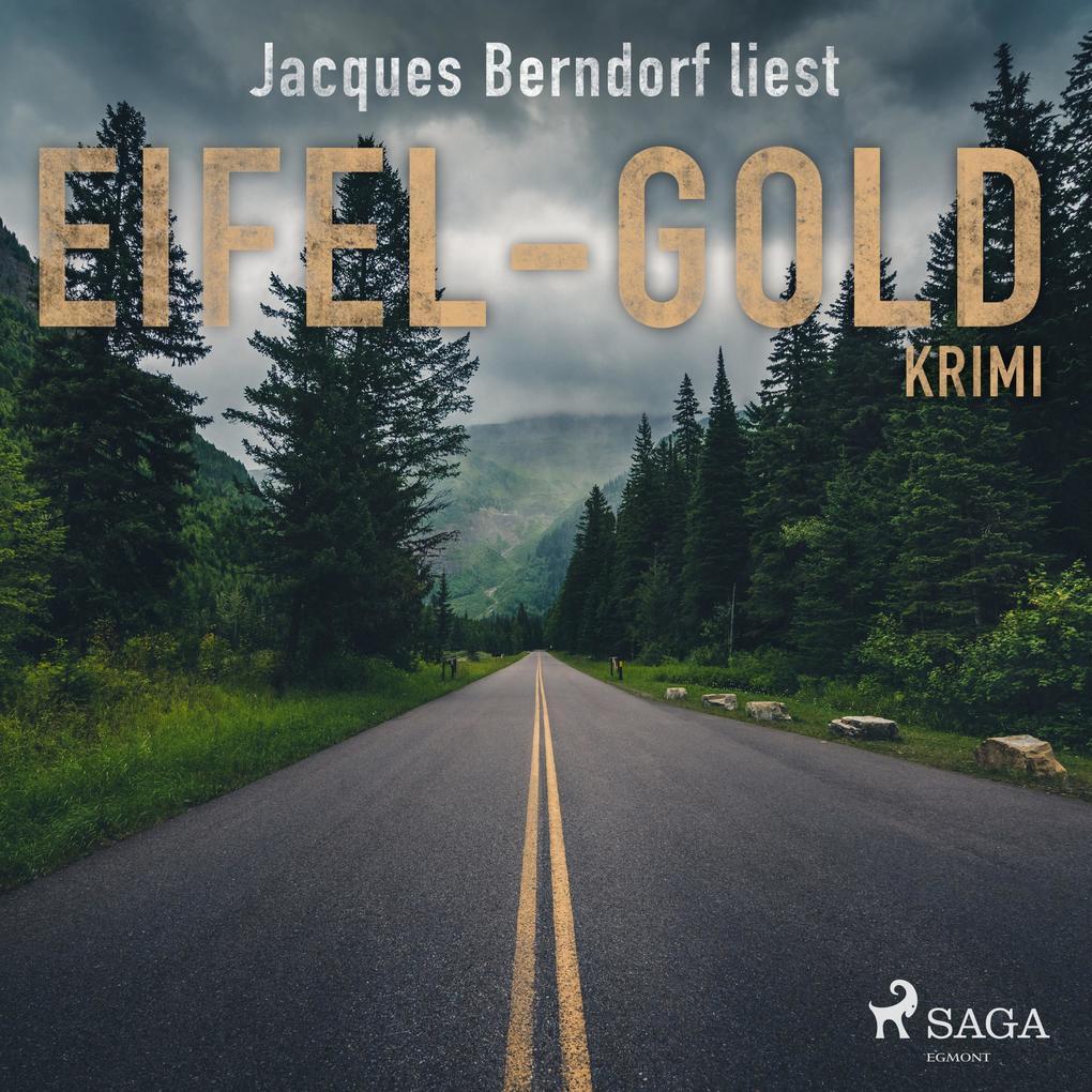 Eifel-Gold (Kriminalroman aus der Eifel) (Ungek...