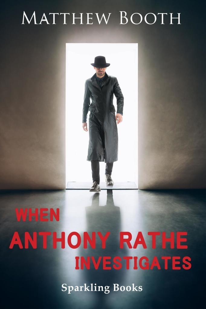 When Anthony Rathe Investigates als eBook epub