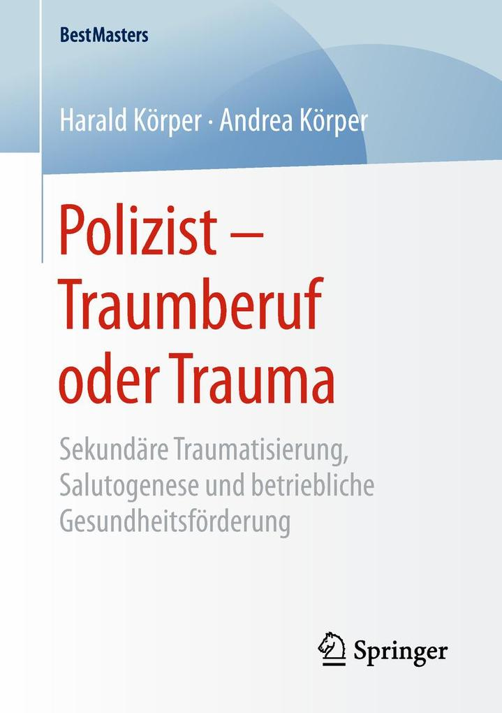 Polizist - Traumberuf oder Trauma als eBook Dow...