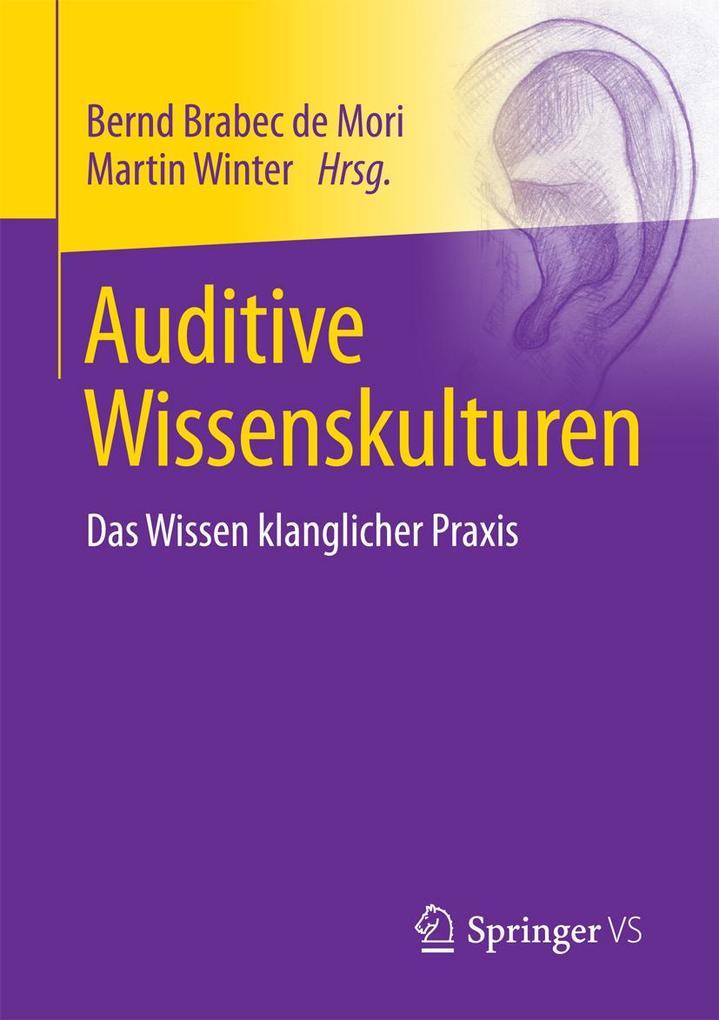 Auditive Wissenskulturen als eBook Download von