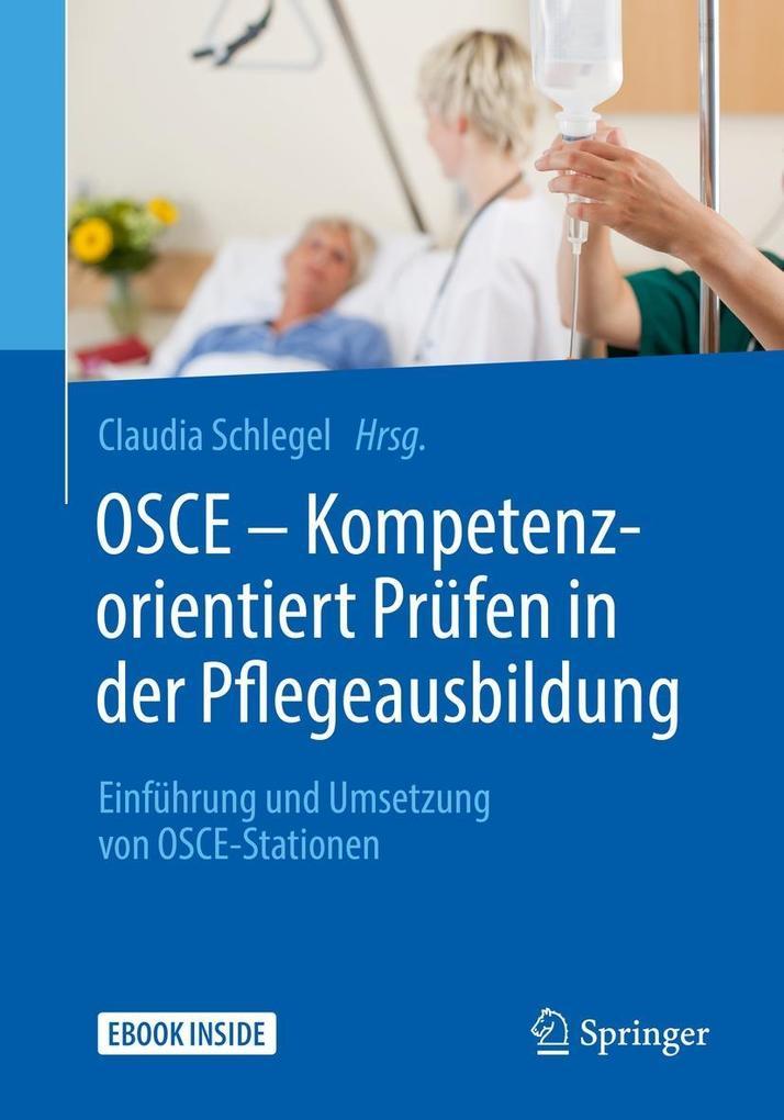 OSCE - Kompetenzorientiert Prüfen in der Pflege...