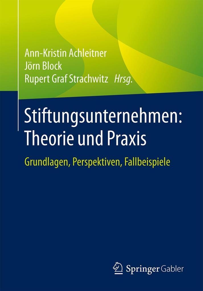 Stiftungsunternehmen: Theorie und Praxis als eBook