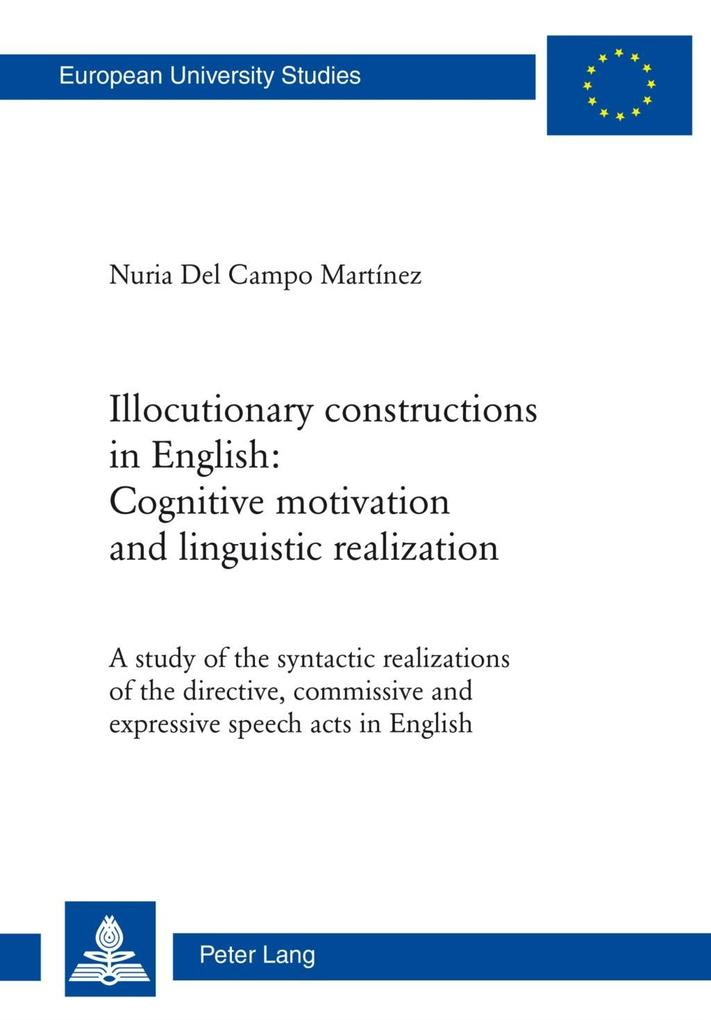 Illocutionary constructions in English: Cogniti...