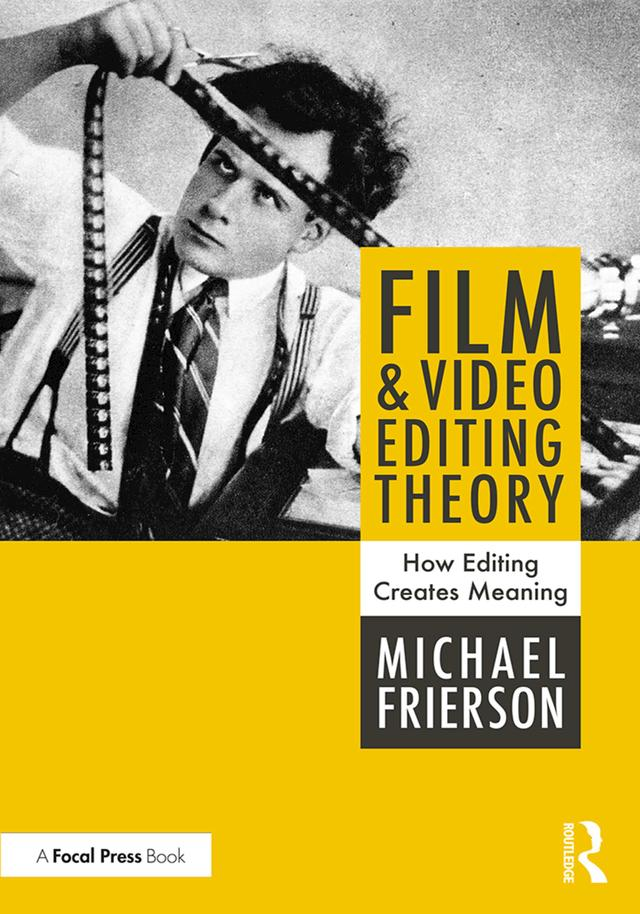 Film and Video Editing Theory als eBook Downloa...