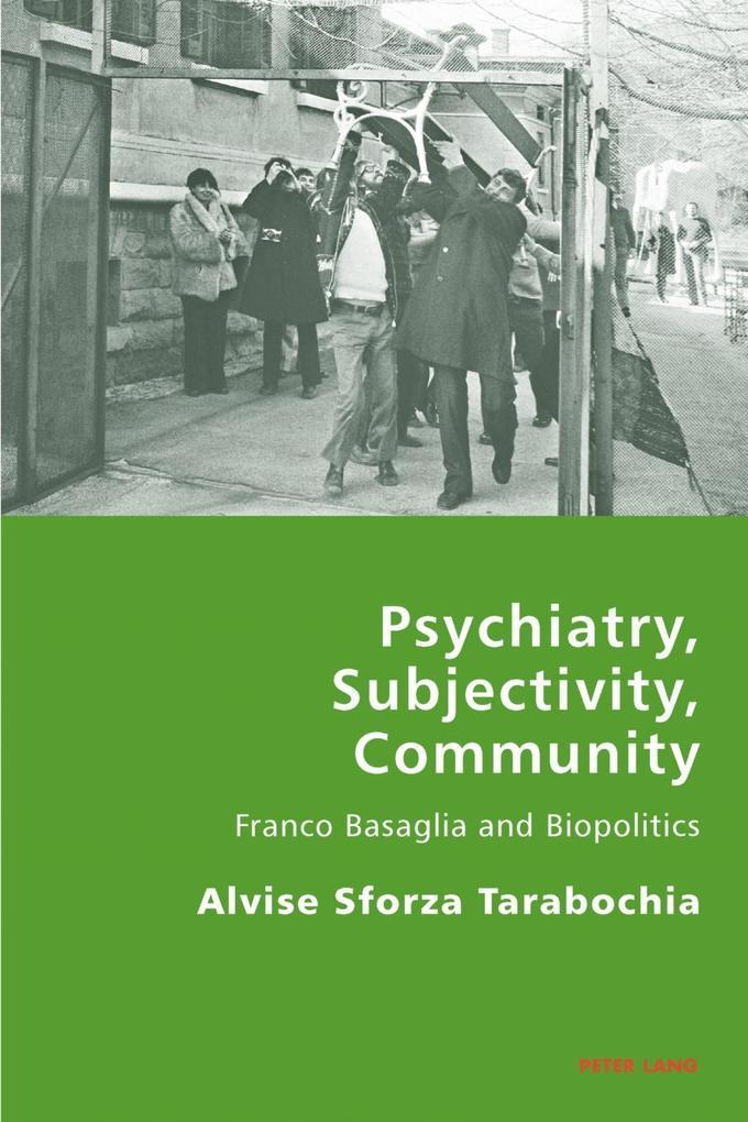 Psychiatry, Subjectivity, Community als eBook D...