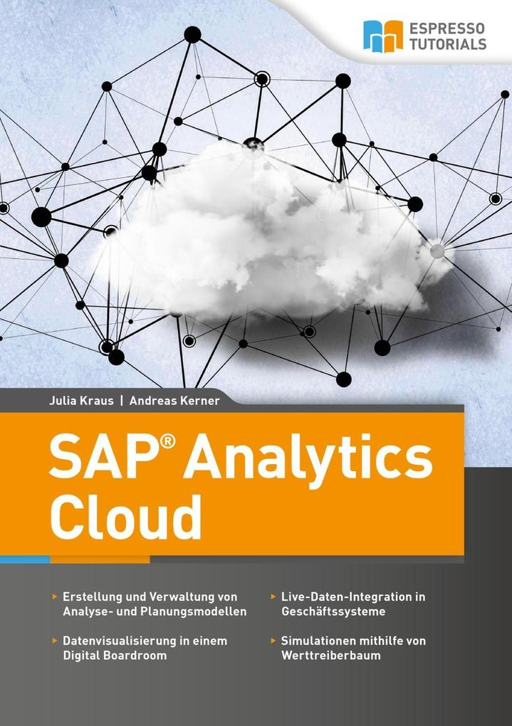 SAP Analytics Cloud als Buch von Julia Kraus, A...