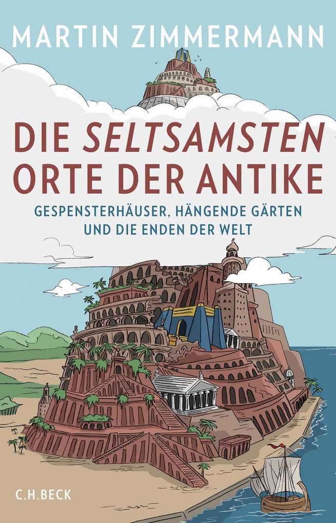 Die seltsamsten Orte der Antike als Buch (gebunden)