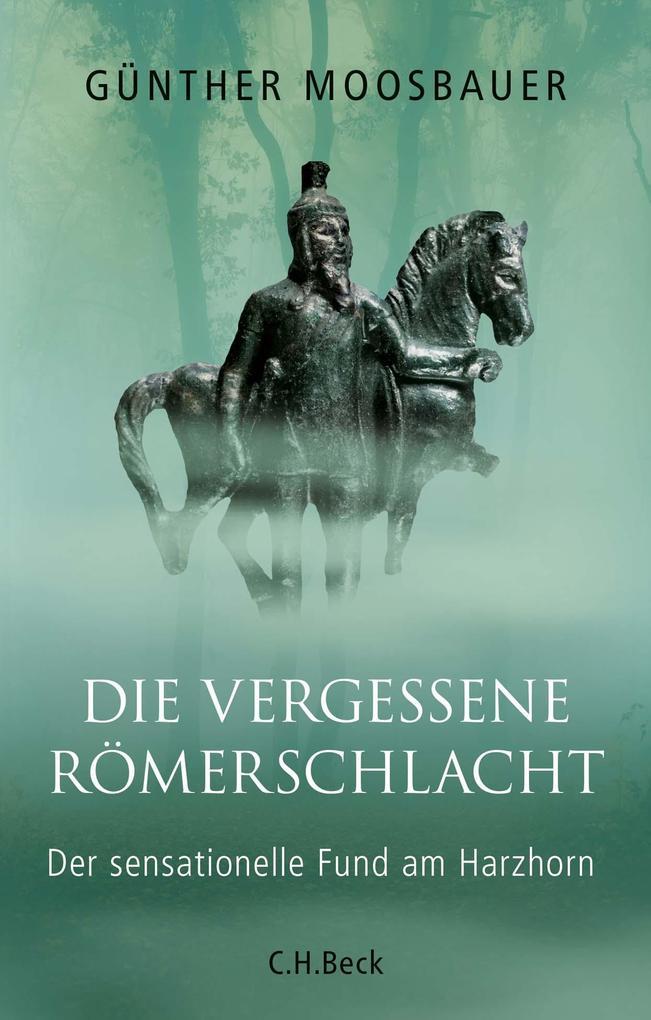 Die vergessene Römerschlacht als Buch (gebunden)