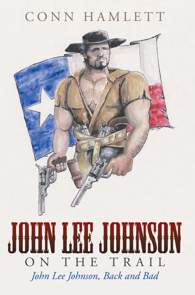 John Lee Johnson on the Trail als eBook Downloa...