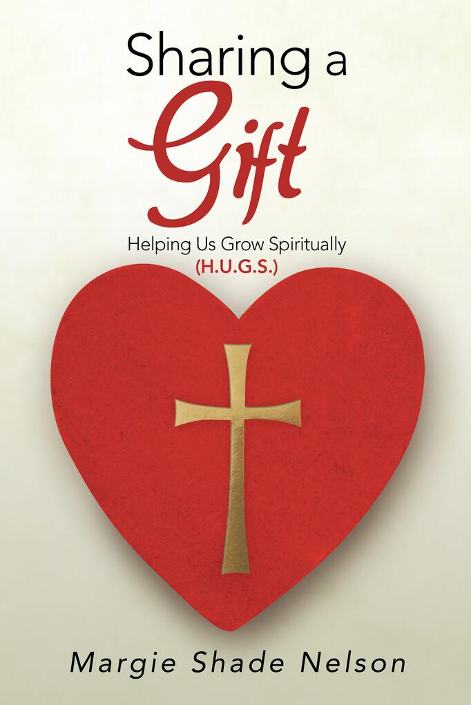 Sharing a Gift als eBook Download von Margie Sh...