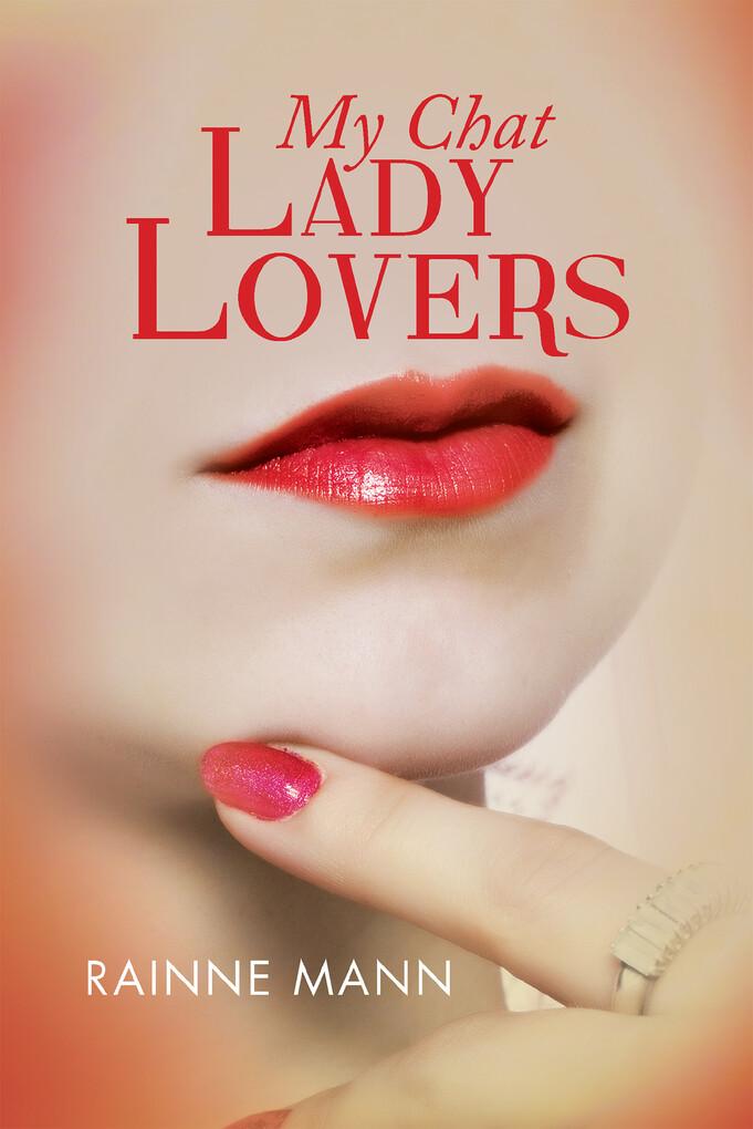 My Chat Lady Lovers als eBook Download von Rain...