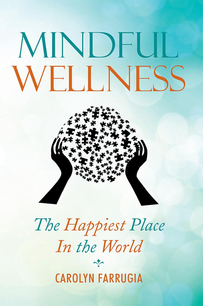 Mindful Wellness als eBook Download von Carolyn...