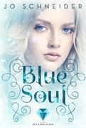 Blue Soul (Die Blue-Reihe 3)