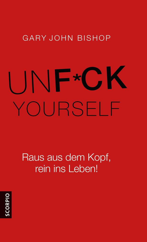 Unfuck Yourself als eBook