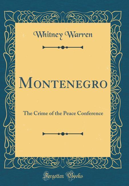 Montenegro als Buch von Whitney Warren