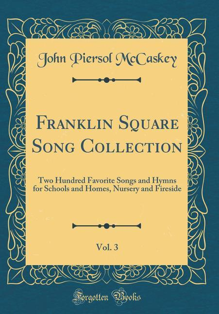 Franklin Square Song Collection, Vol. 3 als Buc...