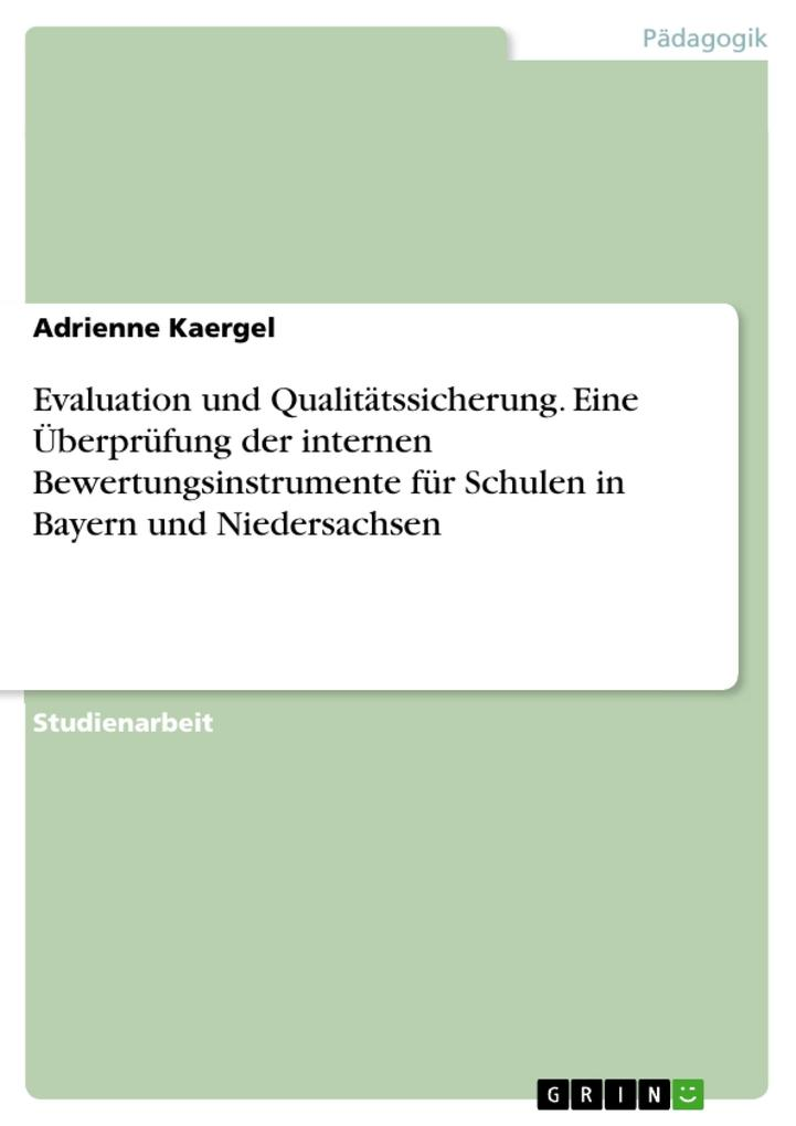 Evaluation und Qualitätssicherung. Eine Überprü...