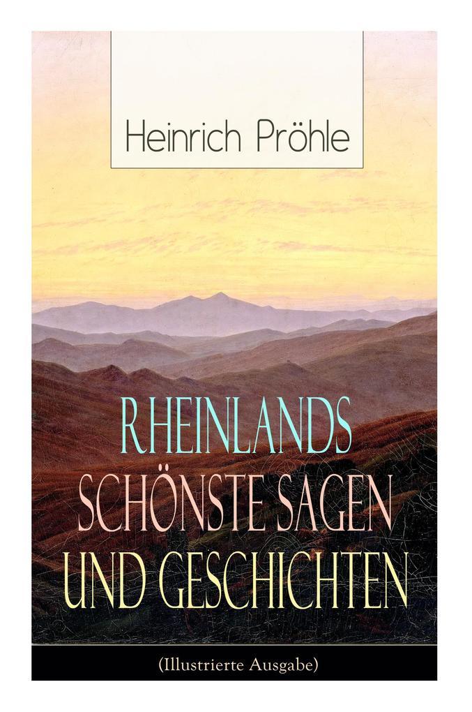Rheinlands schönste Sagen und Geschichten (Illu...