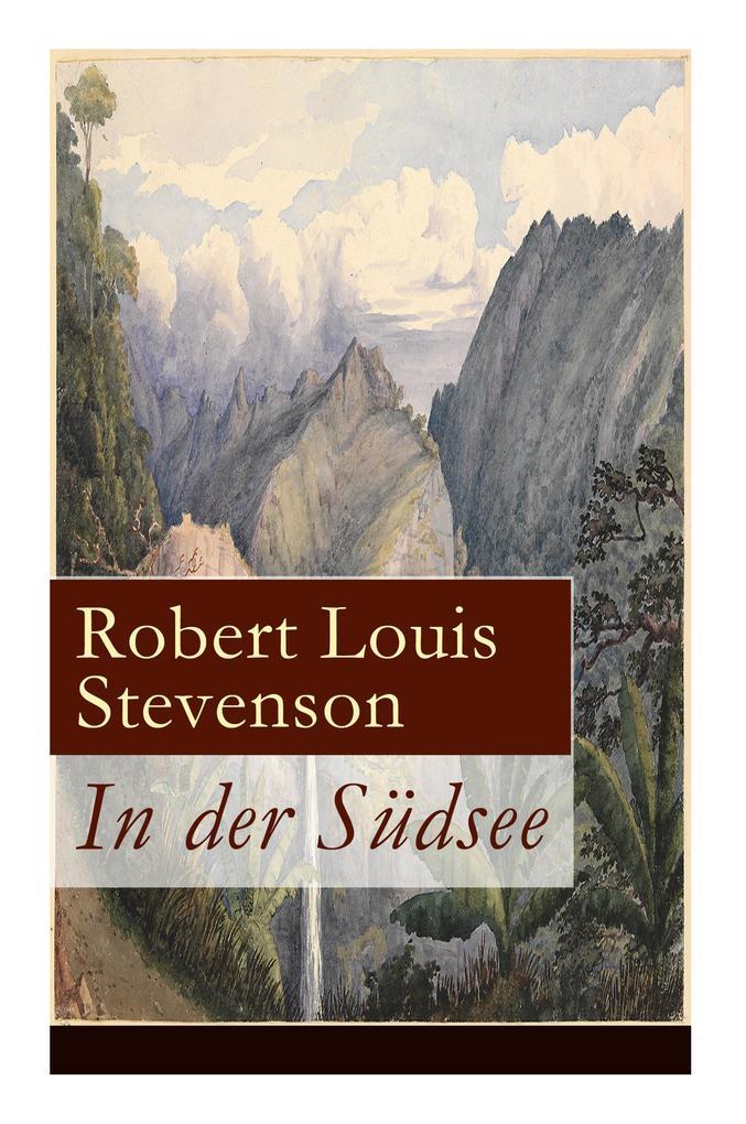 In der Südsee (Vollständige deutsche Ausgabe: B...