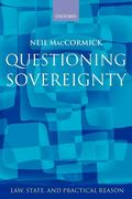 Questioning Sovereignty: Law, State and Nation in the European Commonwealth
