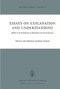 Essays on Explanation and Understanding: Studies in the Foundation of Humanities and Social Sciences
