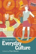 Interpreting Everyday Culture