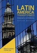 Latin America Transformed: Globalization and Modernity