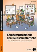 Kompetenztests für den Deutschunterricht 2. Klasse