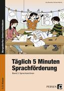 Täglich 5 Minuten Sprachförderung - Band 2