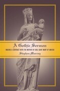 A Gothic Sermon: Making a Contract with the Mother of God, Saint Mary of Amiens
