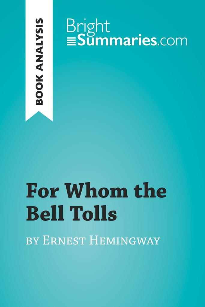 For Whom the Bell Tolls by Ernest Hemingway (Bo...