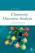 Classroom Discourse Analysis: A Functional Perspective