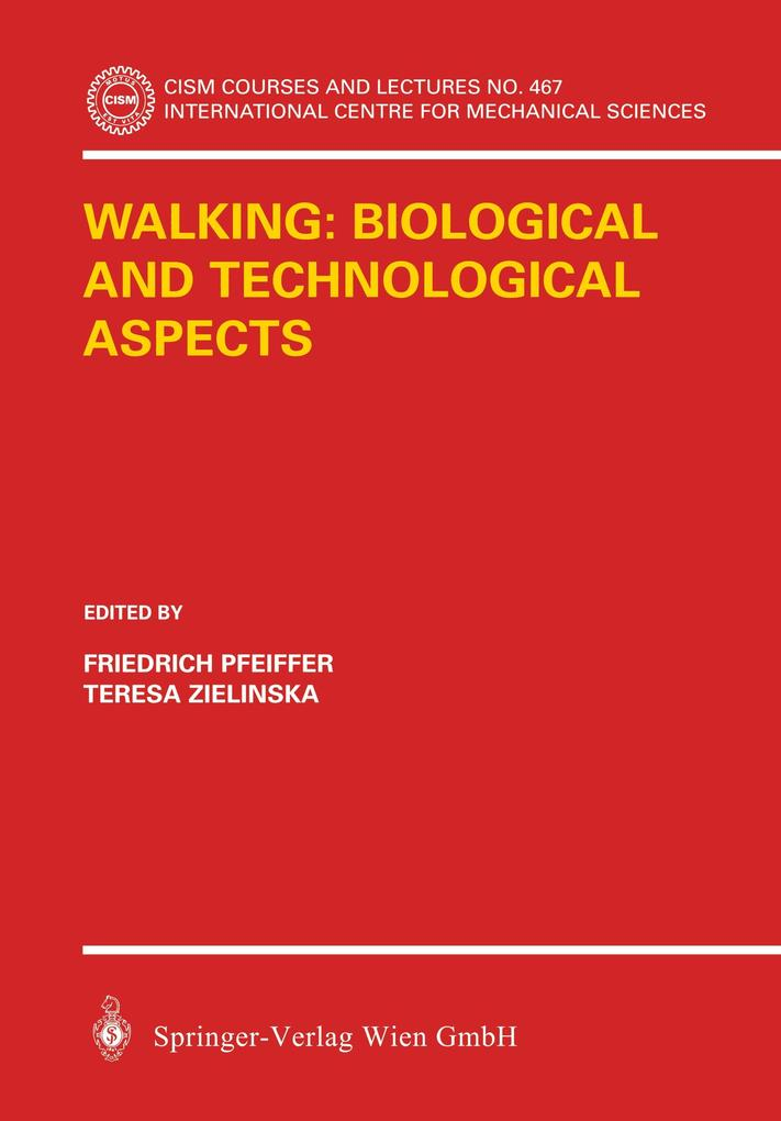 Walking: Biological and Technological Aspects a...