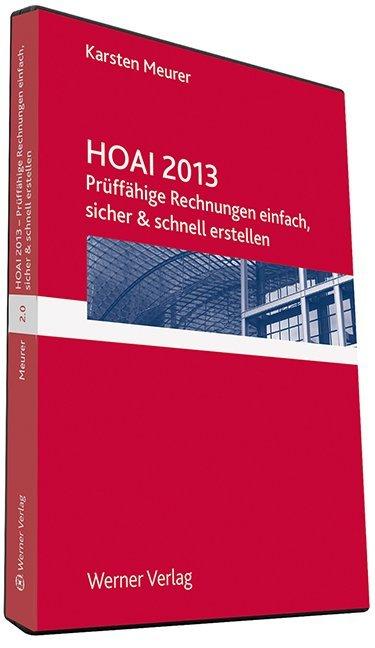 HOAI 2013 : prüffähige Rechnungen einfach, sich...