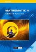 Mathematik 8 Gymnasium Arbeitsheft mit CD-ROM. Sachsen
