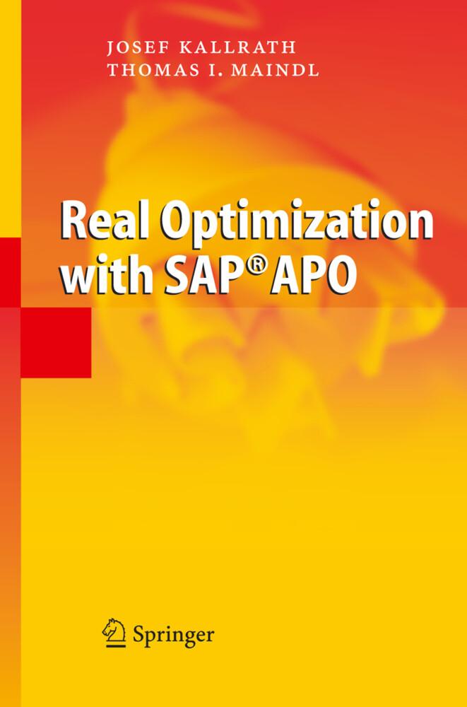 Real Optimization with SAP® APO als Buch von Jo...