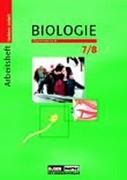 Biologie 7/8. Arbeitsheft. Sachsen-Anhalt