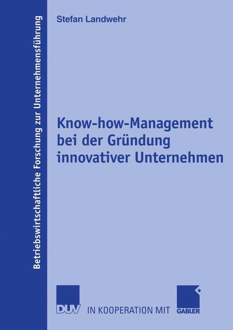 Know-how-Management bei der Gründung innovative...